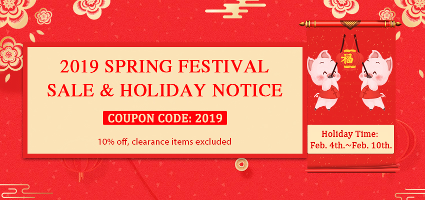 [Image: 2019_Spring_Festival_Holiday_Notice.jpg]