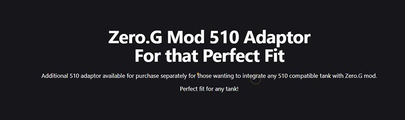 Aspire Zero G Mod 510 Adaptor Feature 1