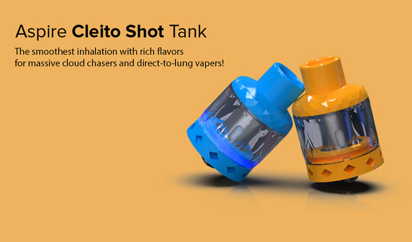 Aspire Cleito Shot Tank Smoothest inhalation