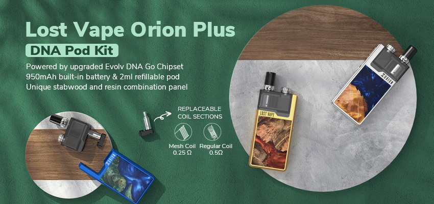 Lost Vape Orion Plus DNA Pod Kit Banner