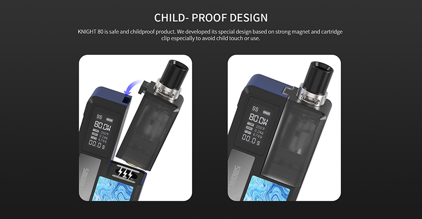 Smoant Knight 80 Pod Cartridge Child proof design