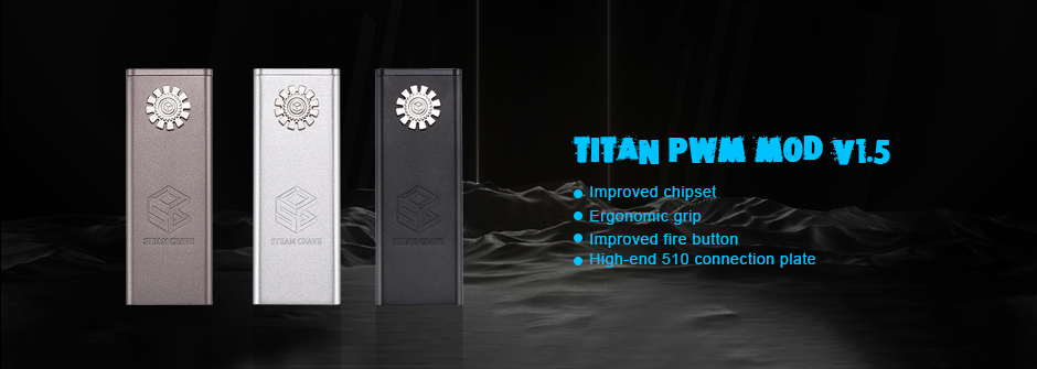 Steam Crave Titan PWM Mod V1.5 Features