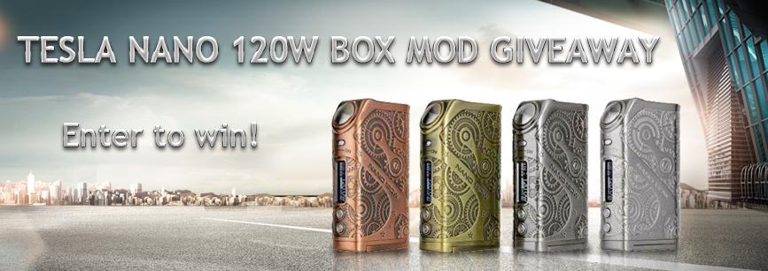 [Image: Tesla_Nano_120W_Box_Mod_Giveaway.jpg]