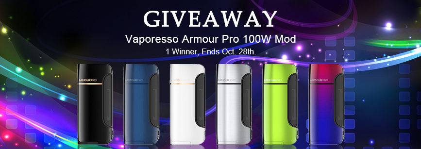 [Image: Vaporesso_Armour_Pro_Mod_Giveaway_1.jpg]