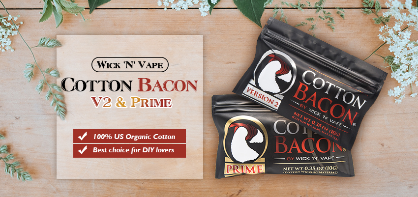 Wick 'N' Vape Cotton Bacon Banner