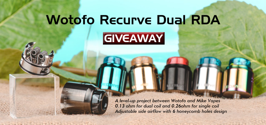 Wotofo Recurve Dual RDA Giveaway