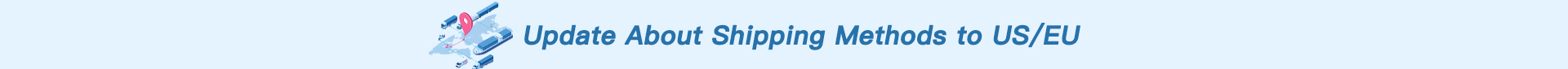 shipping methods to US and EU