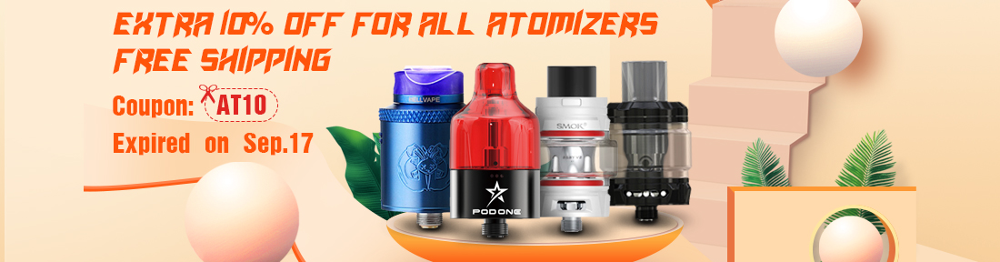 Extra 10% Off for All Atomizers, Free Shipping