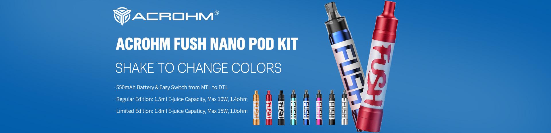 Acrohm Fush Nano Pod Kit Shake to change colors