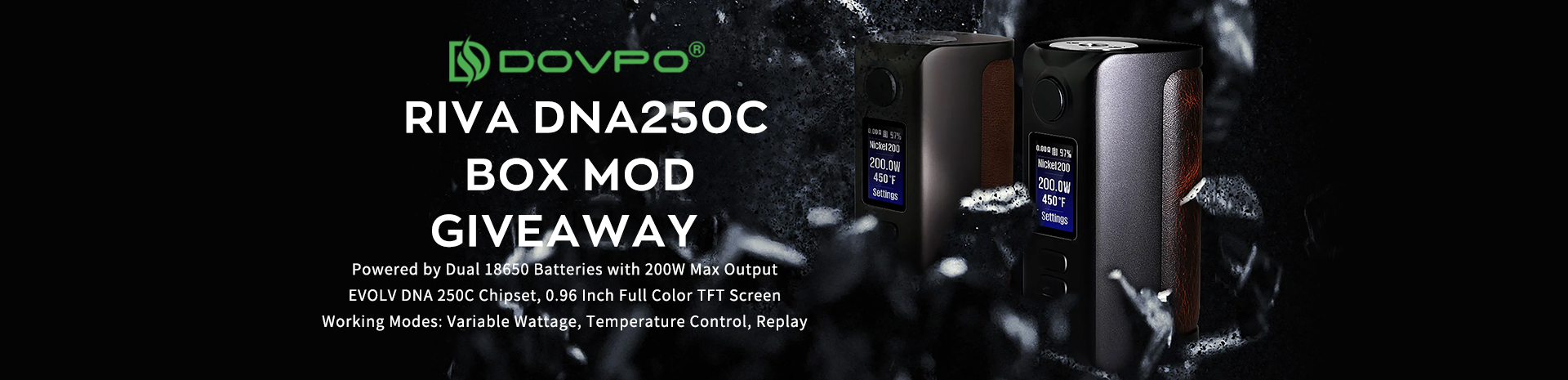 DOVPO Riva DNA250C Box Mod Giveaway Banner