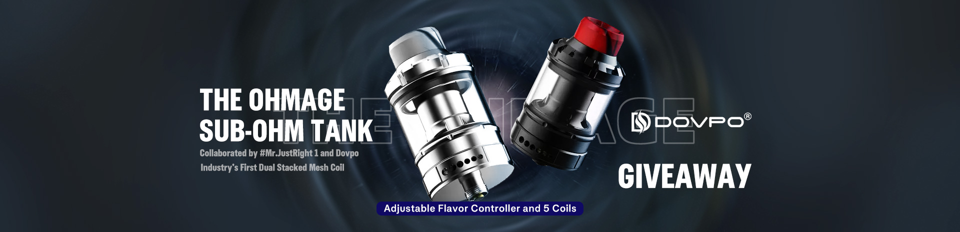 DOVPO the Ohmage Sub ohm Tank Giveaway Banner