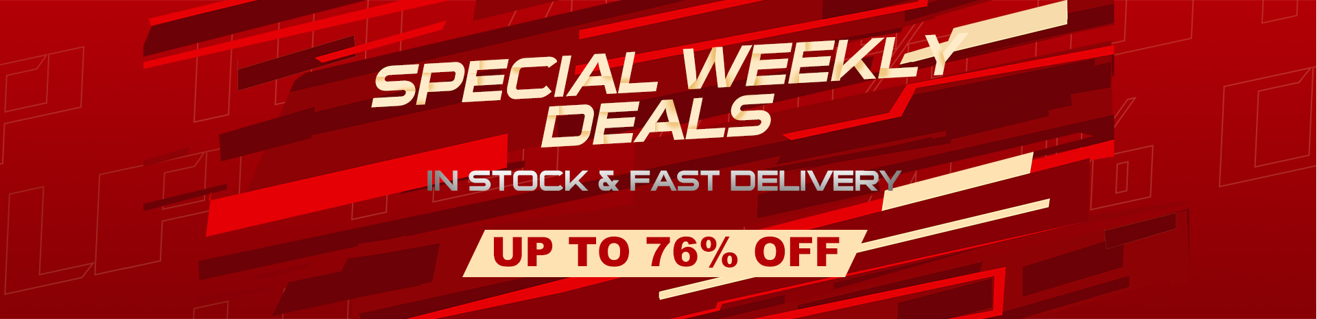 Special Weekly Deals
